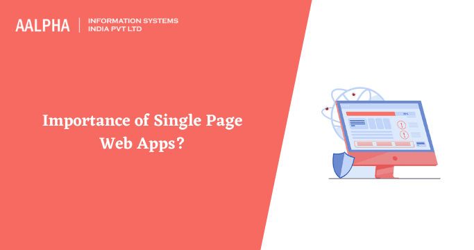 Importance of Single Page Web Apps