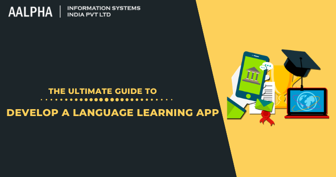 Develop A Language Learning App