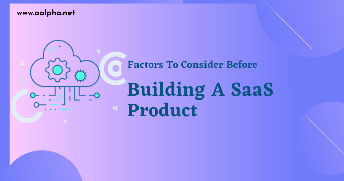 Building A SaaS Product