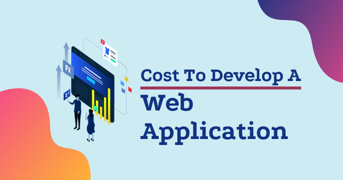Web Application Development Cost