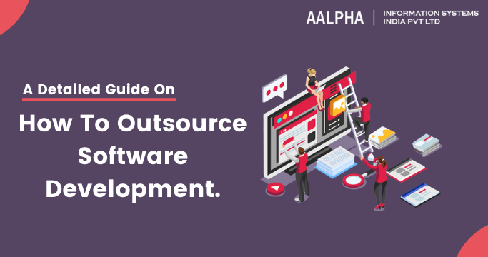 How to Outsource Software Development