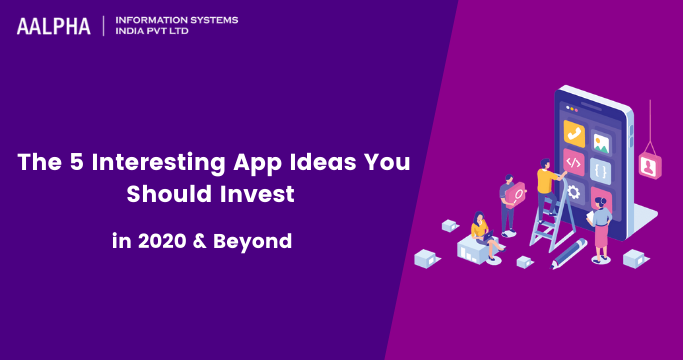 App Ideas You Should Invest