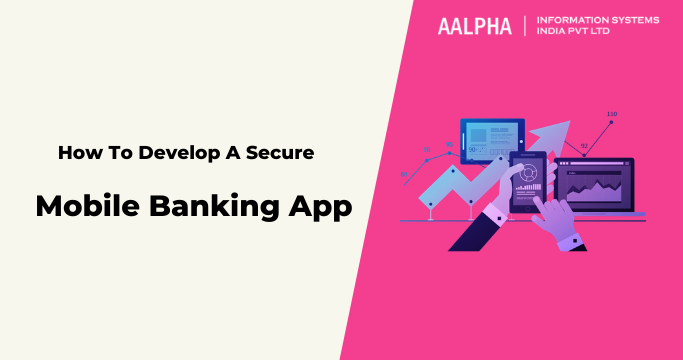 Secure Mobile Banking App
