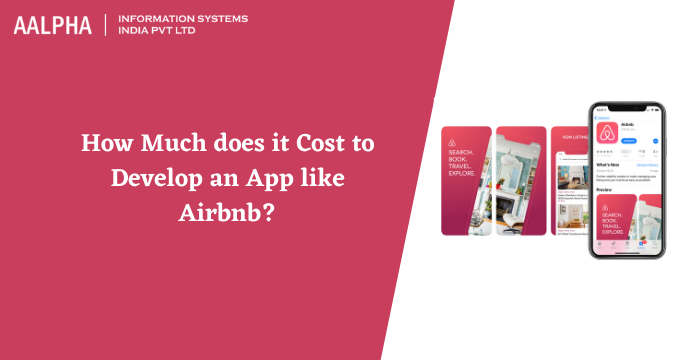 Cost to Develop an App like Airbnb