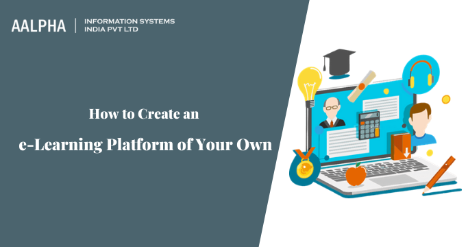 Create an e-Learning Platform