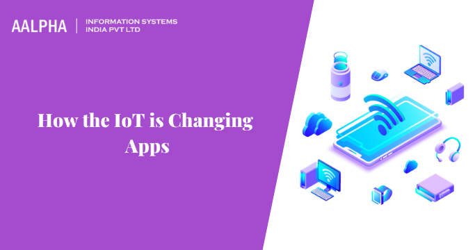 IoT is Changing Apps