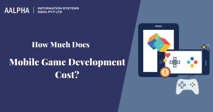 Mobile Game Development Cost
