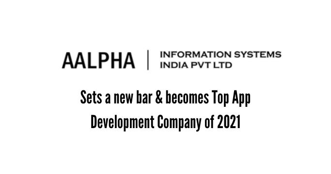 Aalpha becomes Top App Development Company