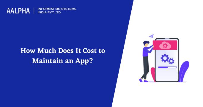 App Maintenance Cost