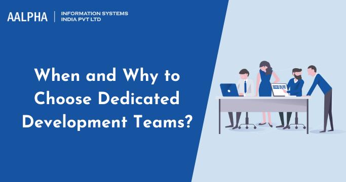 Choose Dedicated Development Teams