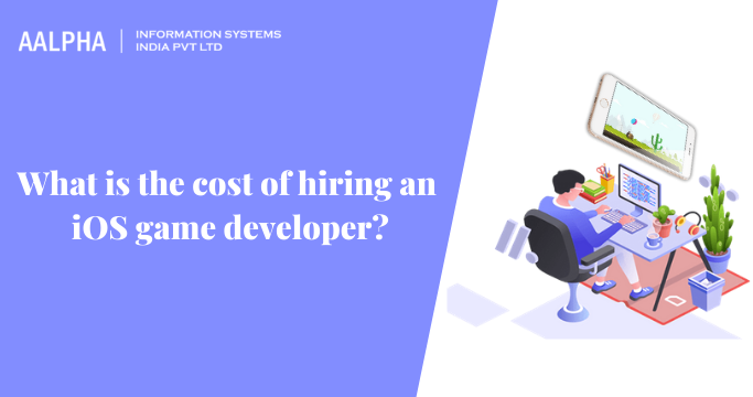 cost of hiring an iOS game developer
