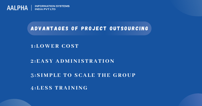 Advantages of Project Outsourcing