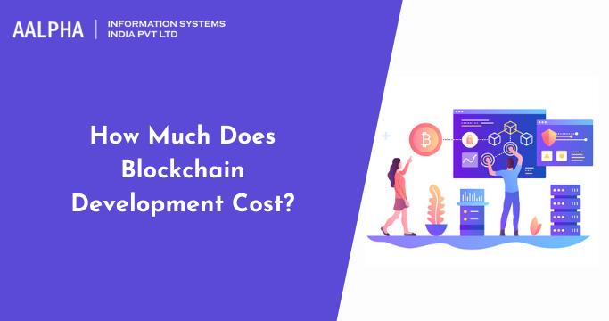 Blockchain Development Cost