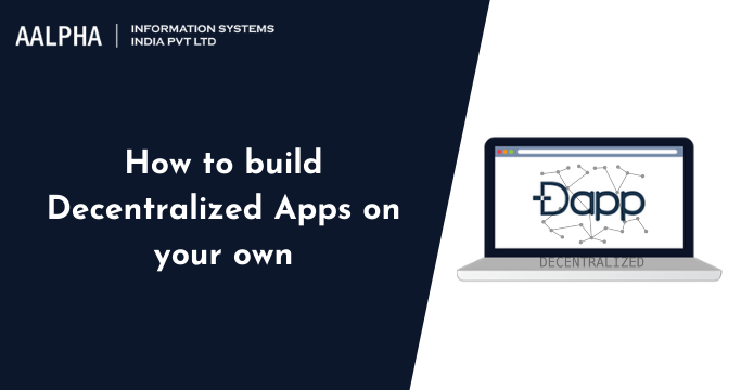 How to build Decentralized Apps