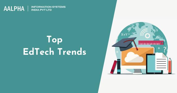 Top EdTech Trends