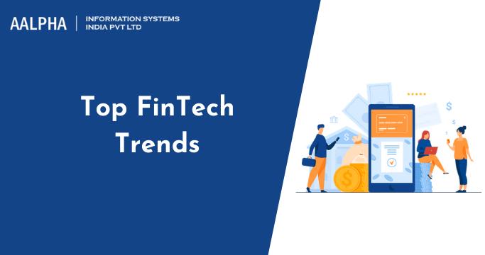 Top FinTech Trends