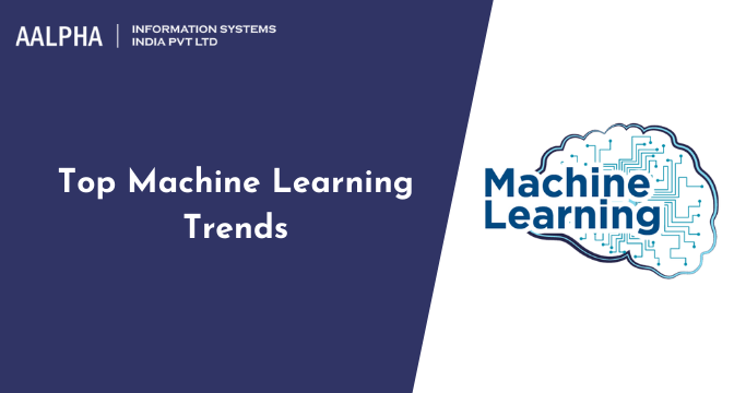 Top Machine Learning Trends