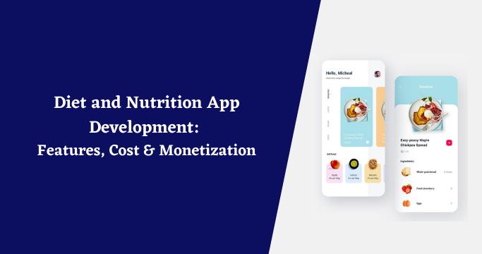 Diet and Nutrition App Development