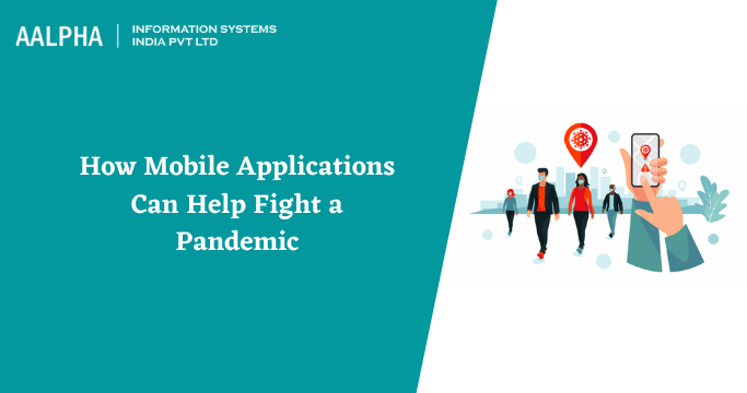How Mobile Applications Fight a Pandemic