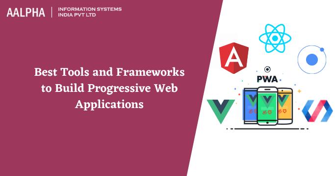 frameworks for progressive web apps