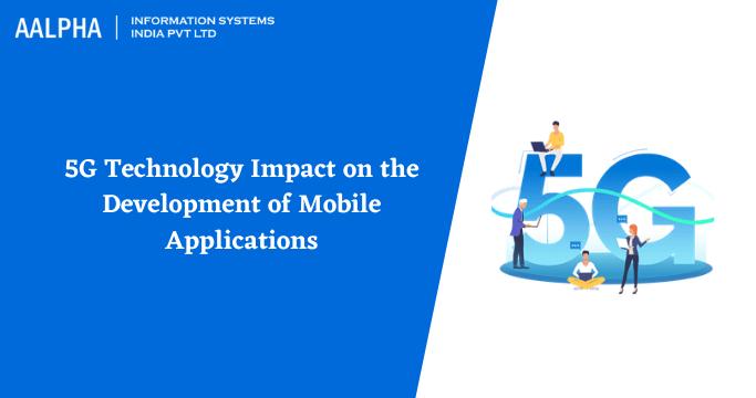 5G mobile app development