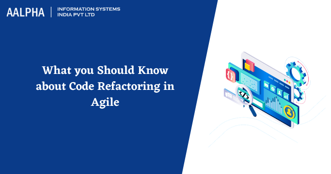 Code Refactoring in Agile