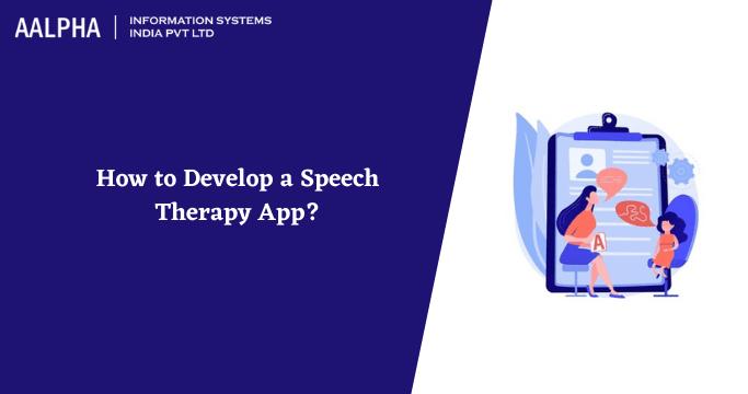 Speech Therapy App Development