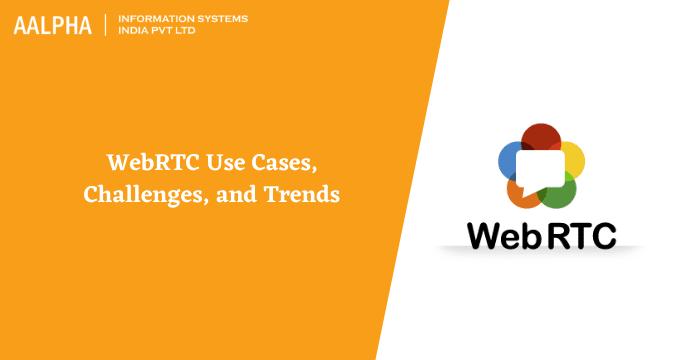 webrtc use cases