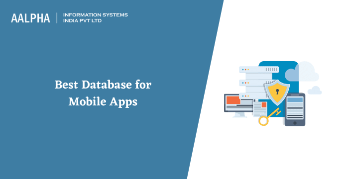 Best Database for Mobile Apps