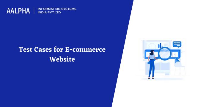 Test Cases for E-commerce Website