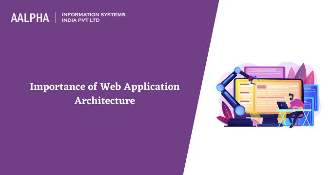 Web Application Architecture