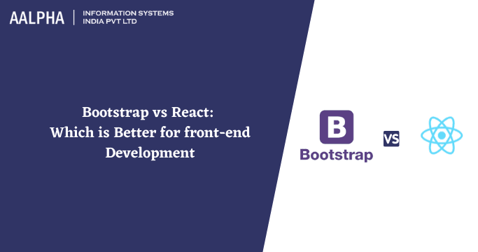 bootstrap vs react which is better