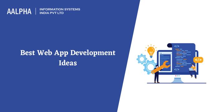 web app development ideas
