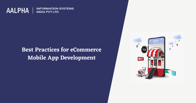 Best Practices for eCommerce Mobile App