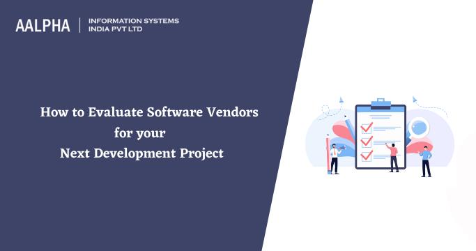 how to evaluate software vendors
