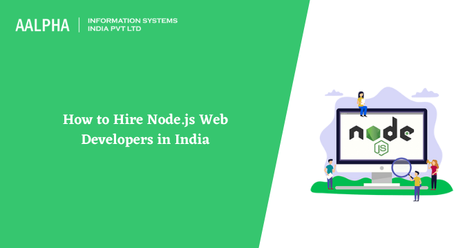How to Hire Node.js Web Developers