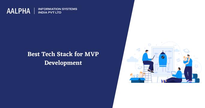 Tech stack for MVP